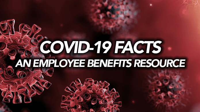 COVID 19 Facts Employee Benefits Guide 1